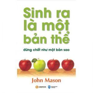 Book Cover: Sinh Ra Là Một Bản Thể, Đừng Chết Như Một Bản Sao