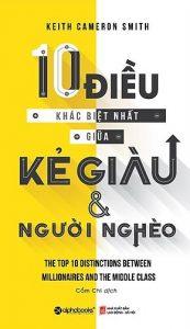 Book Cover: 10 Điều Khác Biệt Nhất Giữa Kẻ Giàu Và Người Nghèo