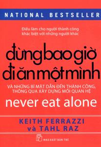 Book Cover: Đừng Bao Giờ Đi Ăn Một Mình