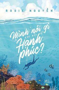 Book Cover: Mình Nói Gì Khi Nói Về Hạnh Phúc?